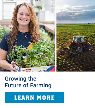 Growing the Future of Farming. Learn More.