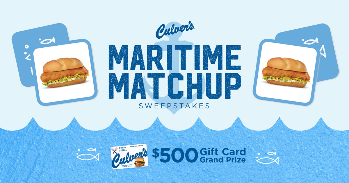 Maritime Matchup Sweepstakes | Culver's Sweepstakes