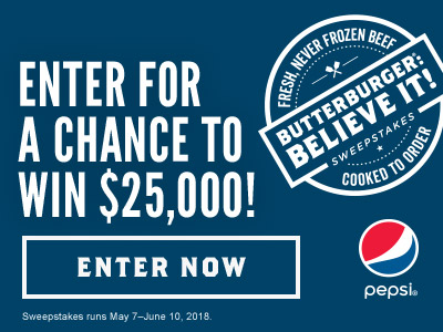 ButterBurger®: Believe It! Sweepstakes - Enter Now