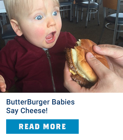 ButterBurger Babies Say Cheese!