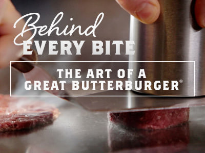Behind Every Bite: The Art of a Great ButterBurger