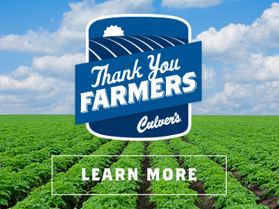 Culver's Thank You Farmers - Learn More