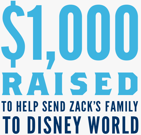 $1,000 raised to help send Zack's family to Disney World